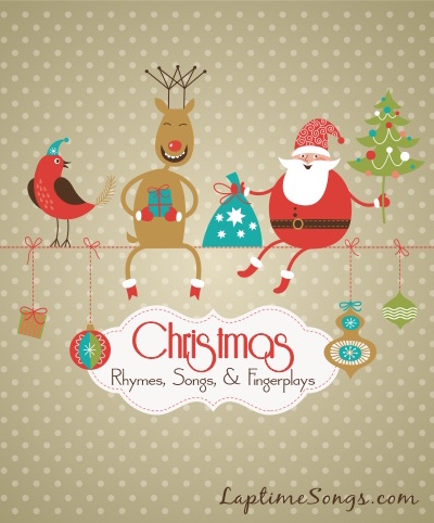 Christmas Rhymes, Songs, and Fingerplays for kids