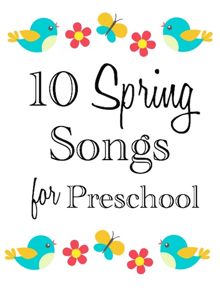 Preschool Spring Songs