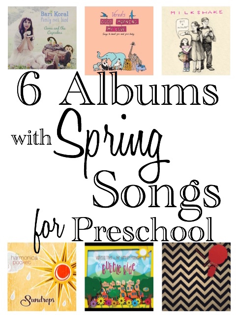 6 Spring Songs for Preschool