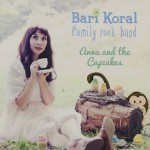 Bari Koral: Anna and the Cupcakes