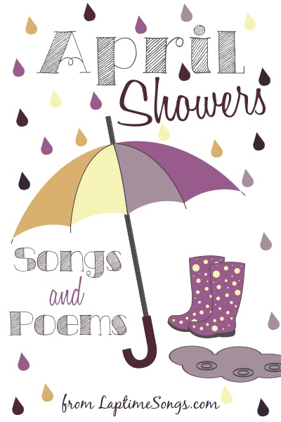 April Showers Poems and Songs