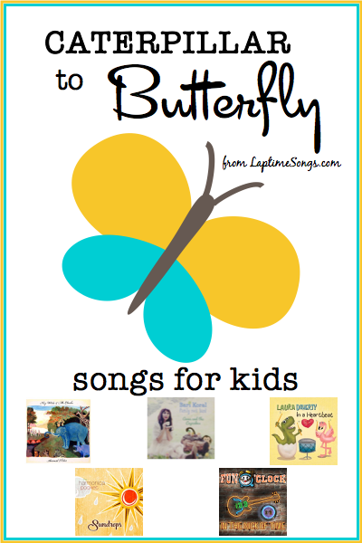 Caterpillar to Butterfly songs for kids