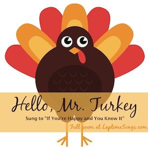 Hello Mr. Turkey