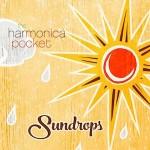 The Harmonica Pocket: Sundrops
